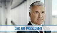 President or CEO